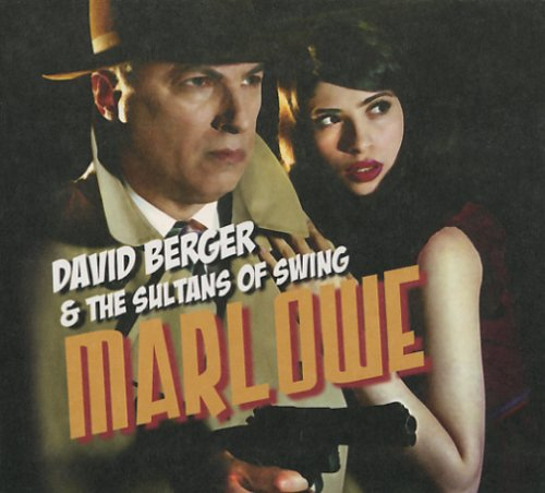 Marlowe by David Berger and the Sultans of Swing