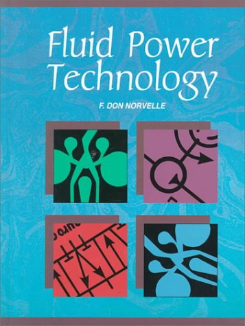 Fluid Power Technology (Andrew R. Cecil Lectures on Moral)