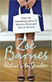 Zoe Barnes Return To Sender