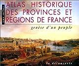 echange, troc Jean Sellier - Atlas historique des provinces et regions de france