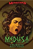 Medusa (Monsters (Kidhaven Press)) (0737726172) by Nardo, Don