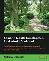 Xamarin Mobile Development for Android Cookbook Front Cover