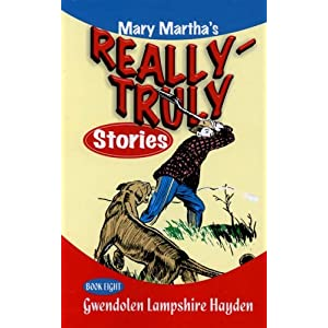 Really Truly Stories #8/9