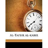 Al-Tafsir al-kabir (Arabic Edition)