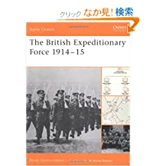 The British Expeditionary Force 1914-15 (Battle Orders)