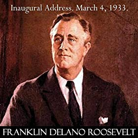 An examination of the first inaugural address of franklin d roosevelt