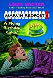 Marvin Redpost #6: A Flying Birthday Cake? (A Stepping Stone Book(TM))