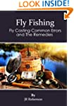 Fly Fishing: Fly Casting Common Error...