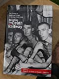 img - for BUILDING THE DEATH RAILWAY / THE ORDEAL OF THE AMERICAN POWS IN BURMA, 1942-1945 book / textbook / text book