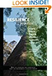 Resilience Practice: Building Capacit...