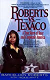 Roberts Vs. Texaco:: A True Story Of Race And Corporate America
