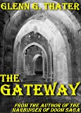 img - for THE GATEWAY (An Epic Fantasy Novella) (Harbinger of Doom Book 1) book / textbook / text book