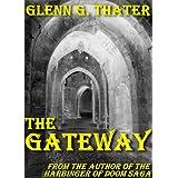 THE GATEWAY (An Epic Fantasy Novella) (Harbinger of Doom series)by Glenn G. Thater
