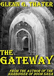 THE GATEWAY (An Epic Fantasy Novella) (Harbinger of Doom) (English Edition)