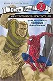 Spider-Man 3 - Spider-Man Versus Sandman: I Can Read! 2