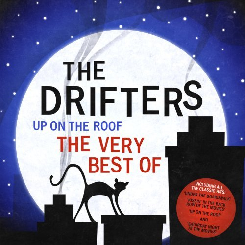 The Drifters - Up On The Roof - The Very Best Of The Drifters By The Drifters (2011-04-05) - Zortam Music