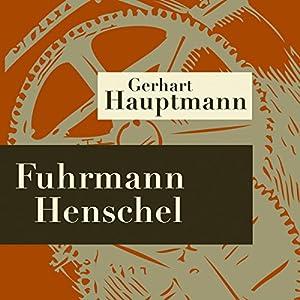 Fuhrmann Henschel Hörspiel