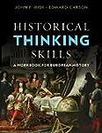 Historical Thinking Skills: A Workboo...