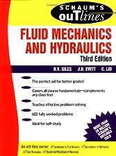 Schaum s Outline of Fluid Mechanics and Hydraulics by Cheng Liu
