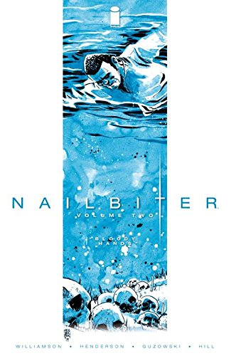 Nailbiter, Vol. 2: Bloody Hands