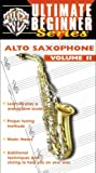 Alto Saxophone 2 The Ultimate Beginner Series