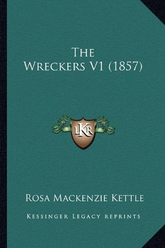 The Wreckers V1 (1857)