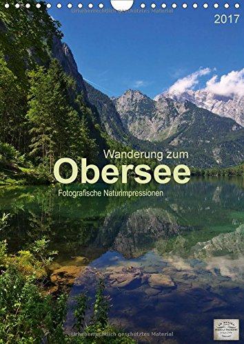 wanderung-zum-obersee-wandkalender-2017-din-a4-hoch-fotografische-impressionen-vom-naturparadies-obe
