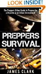 Preppers Survival: The Preppers Urban...