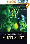 The Oxford Handbook of Virtuality (Ox...