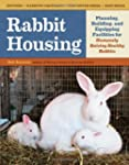 Rabbit Housing: Planning, Building, a...
