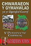 Chwaraeon y Gymanwlad Yn Yr Ugeinfed Ganrif: Y Perspectif Cymreig
