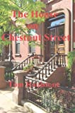 img - for The House on Chestnut Street (Cheyenne Springs) book / textbook / text book