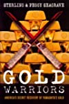 Gold Warriors: America's Secret Recov...