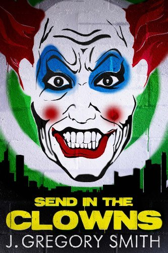 Send in the Clowns (A Paul Chang Mystery)