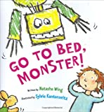 Go to Bed, Monster! (0152057757) by Wing, Natasha