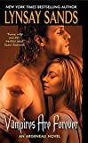 img - for Vampires Are Forever (Argeneau Vampires, Book 8) book / textbook / text book
