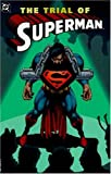 img - for Superman: The Trial of Superman book / textbook / text book