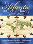The Atlantic in Global History, 1500-...