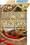 Easy Indonesian Cookbook (The Effortl...