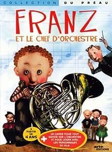 Franz et le chef d'orchestre