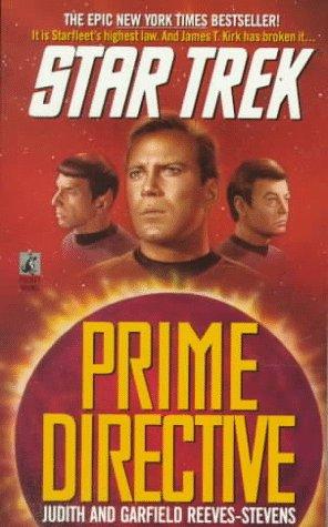 Prime Directive, JUDITH REEVES-STEPHEN, GARFIELD REEVES-STEVENS