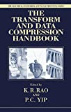 img - for The Transform and Data Compression Handbook (Electrical Engineering & Applied Signal Processing Series) book / textbook / text book