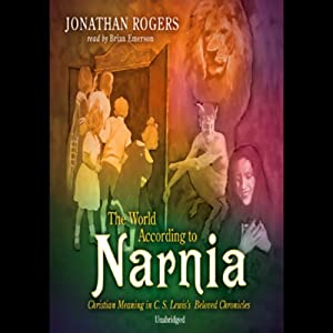 The World According to Narnia Hörbuch