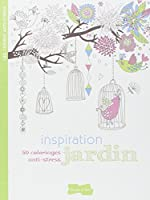 Inspiration jardin: 50 coloriages anti-stress