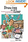 Drawing the Line: The Untold Story of...