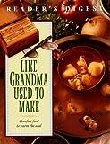 Like Grandma Used To Make