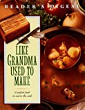 Like Grandma Used To Make (0895778904) by Reader's Digest