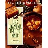 Like Grandma Used To Make ~ Reader's Digest
