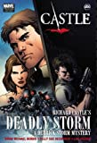 Castle: Richard Castle's Deadly Storm (0785153276) by Brian Michael Bendis