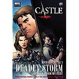 Castle: Richard Castle's Deadly Stormby Brian Michael Bendis